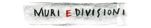 Muri e divisioni